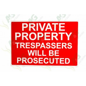 Sign: Private Property Trespassers Will Be Prosecuted 450 X 300 mm - Plastic