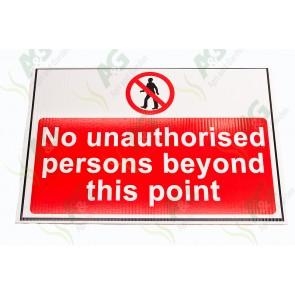 Sign:No Unauthorised Person 450 X 300 mm - Plastic