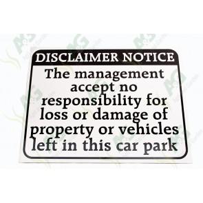 Sign: Disclaimer Notice 570 X 450 mm - Aluminium
