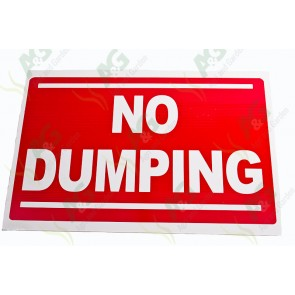 Sign:No Dumping 450 X 300 mm - Plastic