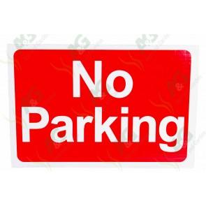 Sign:No Parking 200 X 300 mm - Plastic