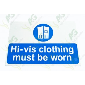 Sign:Hi-Vis Clothing 450 X 300 mm - Plastic