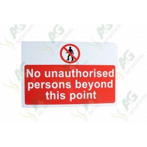 Sign: No Unauthorised 550 X 360 mm - Aluminium