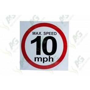 Sign: Max Speed 10 Mph 480 X 480 mm - Aluminium