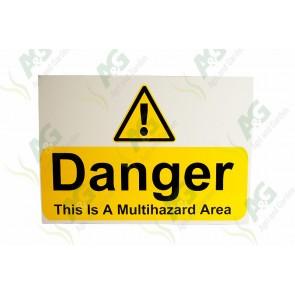 Sign: Danger This Is Multi Hazard Area 450 X 300 mm - Aluminium